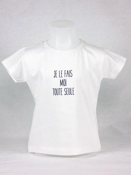 T shirt fille humour drôle rigolo je le fais moi toute seule manche courte blanc France