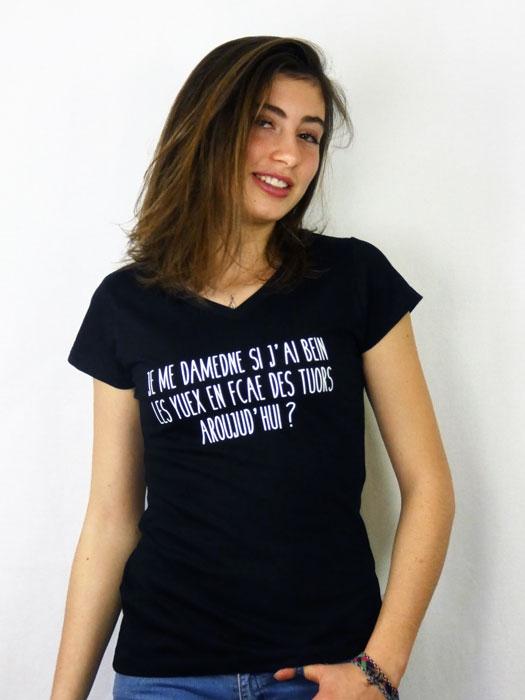 T shirt femme humour drôle rigolo avec jeux de mots sur les yeux manche courte noir col V france