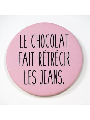 Magnet - Le chocolat ...
