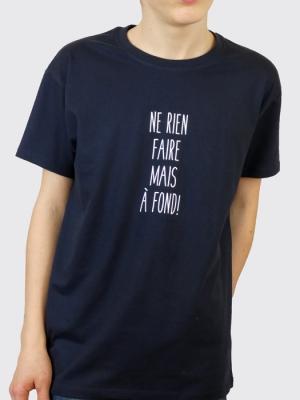 Tee-shirt - Ne rien faire mais à fond !