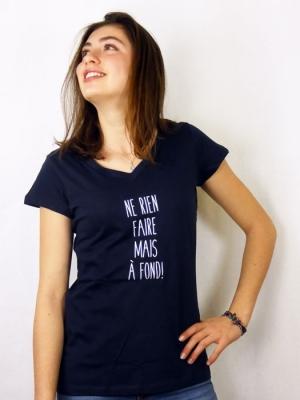 Tee-shirt - Ne rien faire, mais à fond !