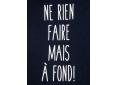 T shirt femme humour drôle rigolo ne rien faire manche courte bleu marine col V France